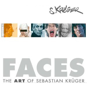 Sebastian Kruger Art Sebastian Kruger Book Faces: The Art of Sebastian Kruger Book