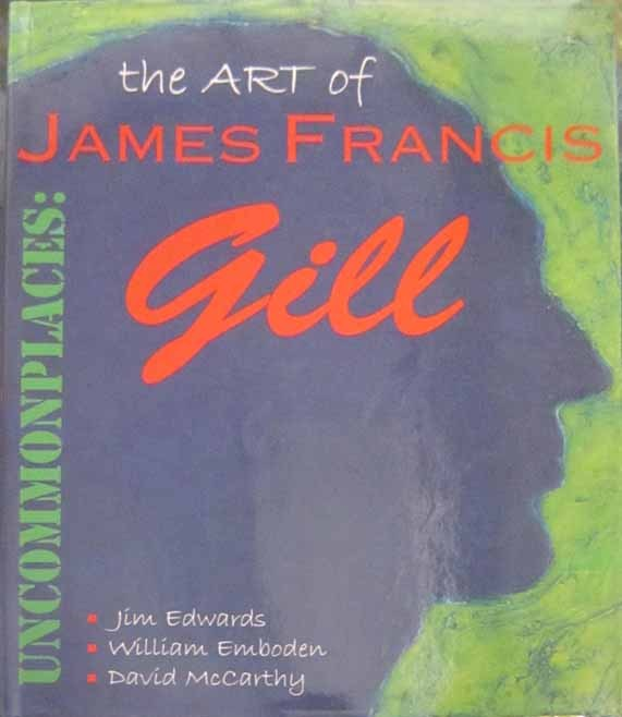 James Gill James Gill Book Uncommon Places: The Art of James Francis Gill